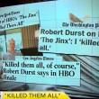 VIDEO YouTube: Robert Durst confessa tre omicidi nel fuori onda2