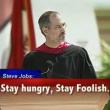 "Steve Jobs dice ""stay hungry, stay foolish"" 015"