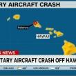 Hawaii, elicotteri marines si scontrano in volo: 12 dispersi 3