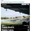 Andria-Foggia 3-0 FOTO e highlights Sportube su Blitz
