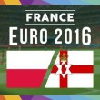 Euro 2016, Polonia–Irlanda del Nord: dove vedere in streaming, tv