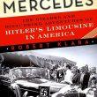 La Mercedes del Diavolo: ecco la storia della Grosser di Hitler che arrivò negli Usa