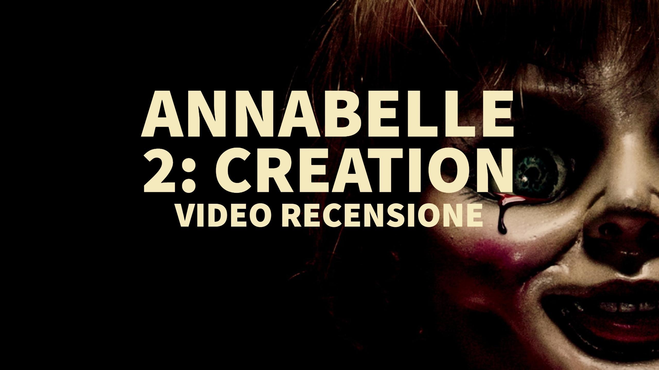 Annabelle 2: Creation, la recensione del film horror