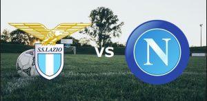 Lazio-Napoli, la diretta live del turno infrasettimanale di Serie A