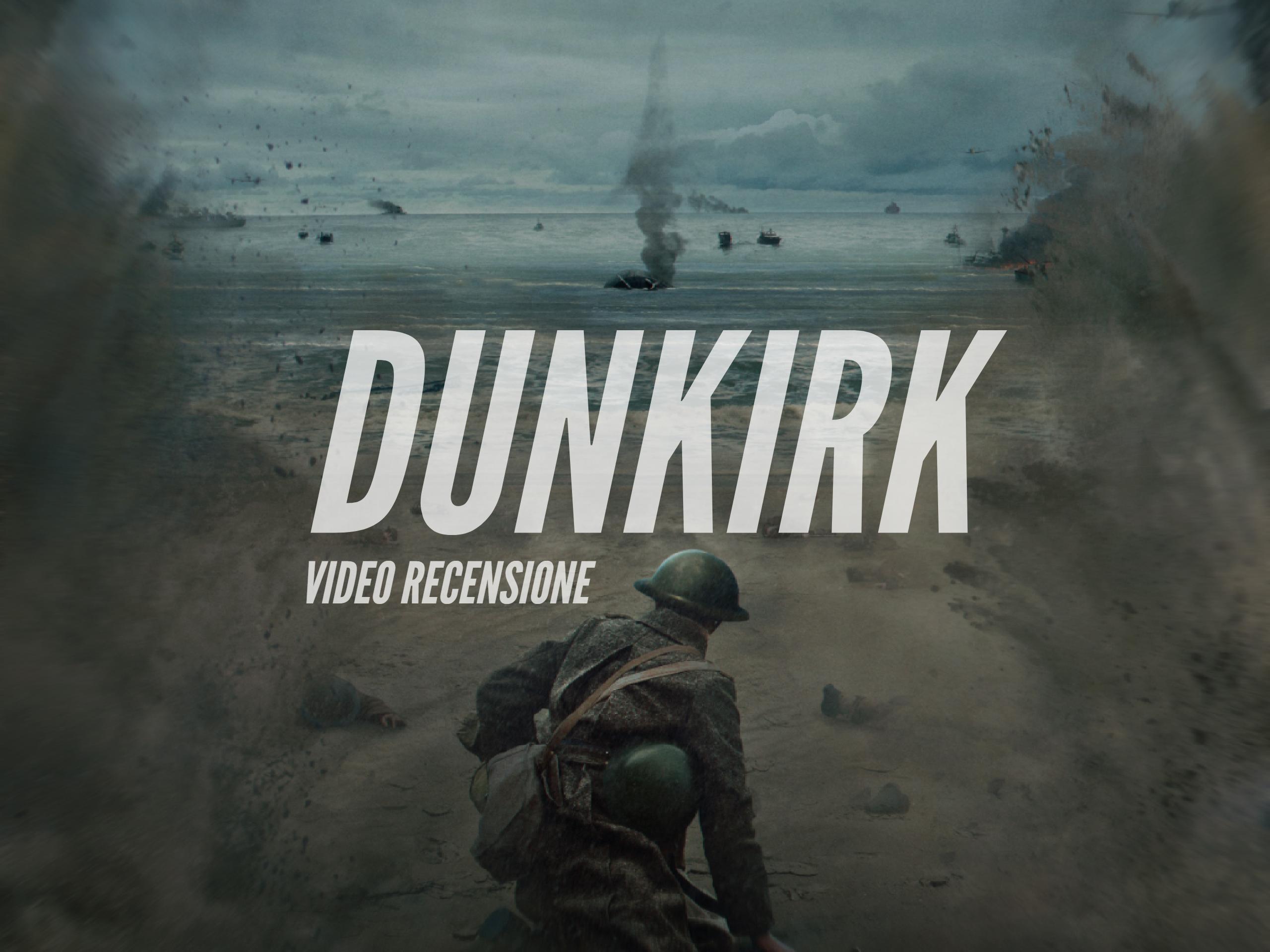 Dunkirk, la recensione del nuovo film di Christopher Nolan