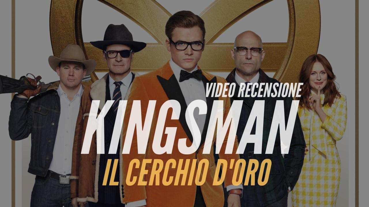 YOUTUBE Kingsman - Il cerchio d'oro: video recensione di un inutile spy movie
