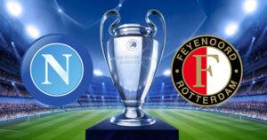 Napoli-Feyenoord streaming, dove vederla in diretta e in tv