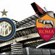inter-roma-diretta-highlights-pagelle-formazioni-ufficiali