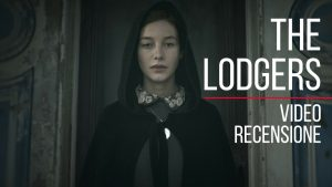 Recensione: The Lodgers - Non infrangere le regole. Una cornice preziosa, un quadro grezzo