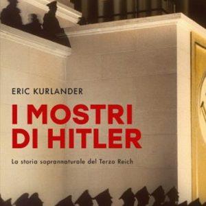 """""""I mostri di Hitler"""""""