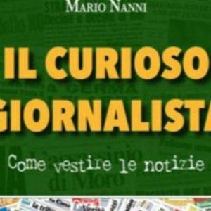 Il curioso giornalista, il libro di Mario Nanni