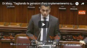 """YOUTUBE Luigi Di Maio: """"Tagliando le pensioni d'oro aumenteremo quelle minime"""""""