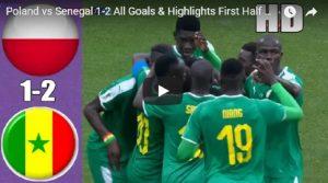 YOUTUBE Polonia-Senegal 1-2 (Cionek, Niang, Krychowiak) VIDEO-GOL-HIGHLIGHTS