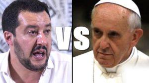 Matteo Salvini tira le orecchie al Papa. Dopo Malta, Tunisia, Francia, Germania ora tocca al Vaticano