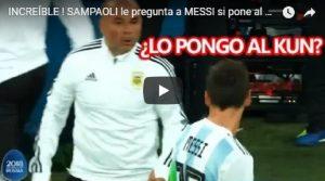 """YOUTUBE Mondiali 2018, Sampaoli chiede il permesso a Messi: """"Che dici, faccio entrare Aguero?"""""""