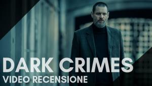 Video Recensione: Dark Crimes. Lo stile e gli attori, ma la sceneggiatura?