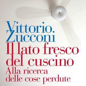 """Vittorio Zucconi, sotto """"Il lato fresco del cuscino"""" memorie intime e storia del xx secolo"""