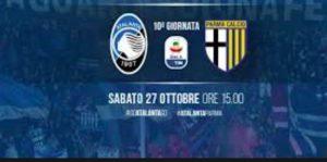 Atalanta-Parma streaming e diretta tv, dove vederla (Serie A)