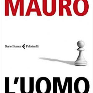 Razzismo e il caso Traini: Ezio Mauro ne fa un capolavoro di giornalismo. Nella foto la copertina del libro