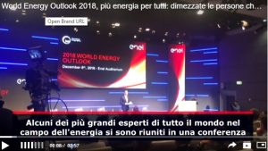 World Energy Outlook 2018, più energia per tutti: dimezzate le persone che non ce l'hanno rispetto a 15-20 anni fa VIDEO