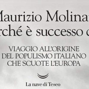 Perché è successo qui, il nuovo libro di Maurizio Molinari sul populismo