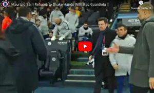 Sarri non stringe la mano a Guardiola dopo Manchester City-Chelsea 6-0