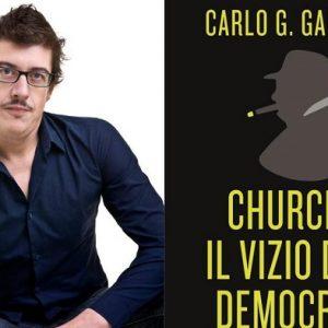 """""""Churchill – Il vizio della Democrazia"""", recensione del libro di di G. Gambardini"""