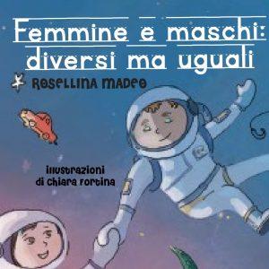 Rosellina Madeo, un libro illustrato per bambini contro i pregiudizi di genere