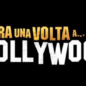 """""""C'era una volta a... Hollywood"""", trailer del nuovo film di Quentin Tarantino"""