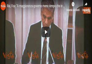 """Rai, Foa: """"A maggioranza-governo meno tempo che in esecutivi Pd"""" VIDEO"""