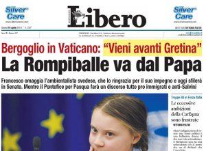 "Greta Thunberg, la prima pagina di Libero: ""Vieni avanti Gretina. La rompiballe va dal Papa"" FOTO"