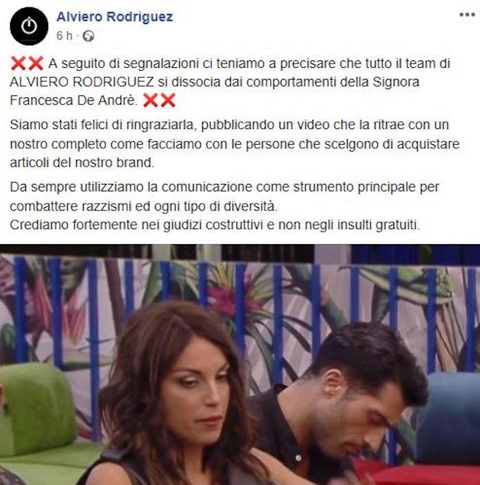 Il marchio di moda Alviero Rodriguez presenta il conto a Francesca De André. La nipote del celebre cantautore genovese è tra le protagoniste di questa edizione del Grande Fratello, seppure in negativo.  E' stata accusata di bullismo e di razzismo