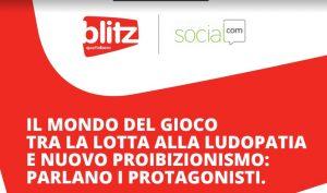 Gioco, tra lotta alla ludopatia e nuovo proibizionismo: l'evento di Blitz e SocialCom