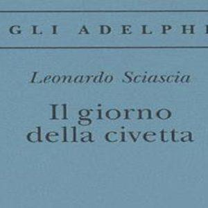 Leonardo Sciascia e Il Giorno della Civetta, la traccia della prima prova della Maturità 2019
