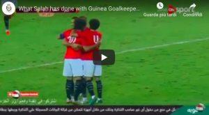 youtube Salah, numero straordinario sul portiere avversario in Egitto-Guinea VIDEO