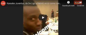 De Ligt Buffon Rabiot cantano Juventus Video