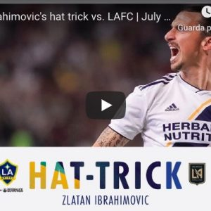 ibrahimovic video youtube tripletta derby los angeles