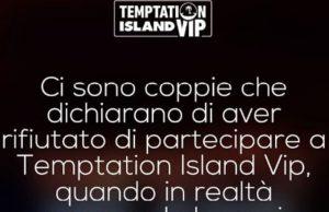 """Temptation Island Vip, il durissimo post della produzione: """"Troppe coppie dicono di aver rifiutato ma..."""""""
