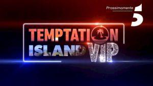 Temptation Island Vip, tre coppie famose scartate ai provini. Ecco chi e perché