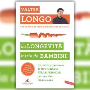 """""""La longevità inizia da bambini"""", il libro di Valter Longo per avviare il bimbo a vivere sano"""