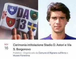 Rignano sull'Arno stadio intitolato Astoria, via Borgonovo