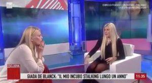 Giada De Blanck e lo stalker a Storie Italiane