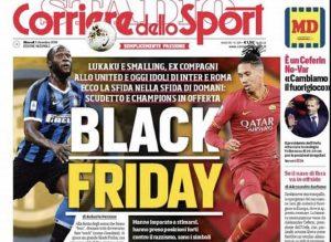 Black Friday la prima pagina del Corriere dello Sport