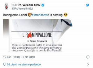 Ibrahimovic in una squadra dal passato glorioso? Arriva post della Pro Vercelli...