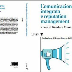 Comunicazione e reputazione: a Roma presentato il nuovo manuale di Gianluca Comin