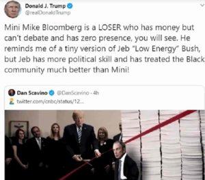 Donald Trump: tu nano massa di energia morta. Mike Bloomberg: tu pagliaccio arricchito