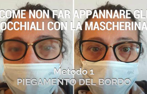 Coronavirus, come non far appannare gli occhiali quando si indossa la mascherina VIDEO