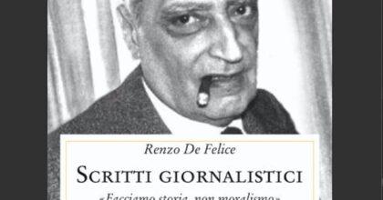 Renzo De Felice e il sogno di una storia normale. Il terzo volume de Gli scritti giornalistici