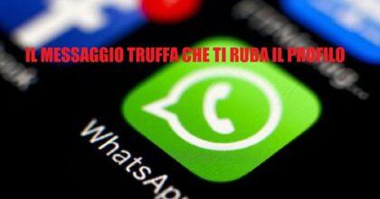 WhatsApp, truffa del codice a 6 cifre. Così vi rubano il profilo