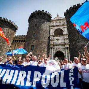 Whirlpool chiude lo stabilimento a Napoli dal 31 ottobre